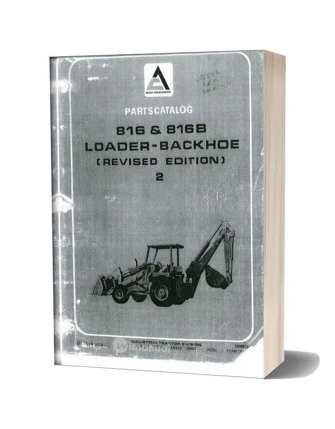 Allis Chalmers 816 816b Backhoe Loader Parts Catalog