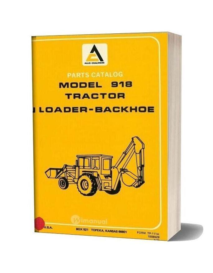 Allis Chalmers 918 Backhoe Loader Parts Catalog