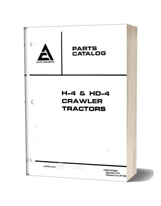 Allis Chalmers H4 Hd4 Crawler Tractors Parts Catalog