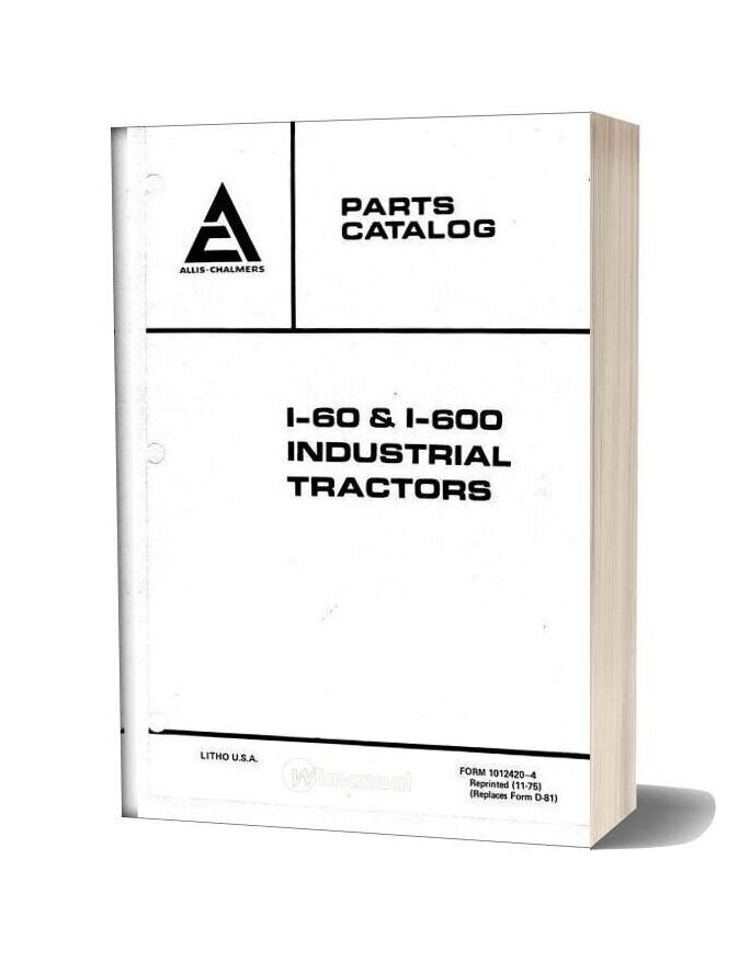 Allis Chalmers I60 I600 Industrial Tractors Parts Catalog