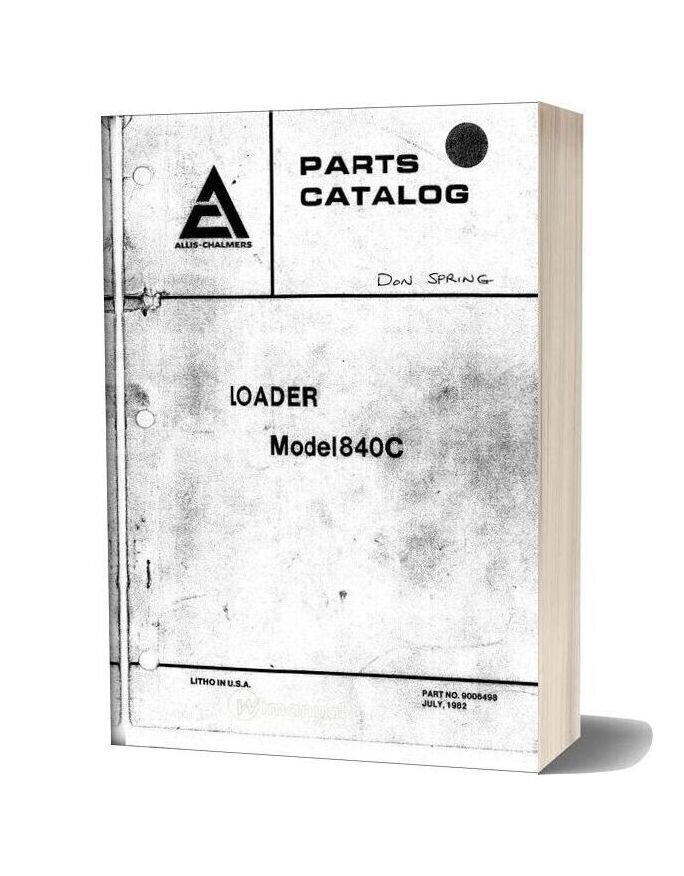 Allis Chalmers Light Industrial 840c Sn 4001 4200 Parts Catalogue
