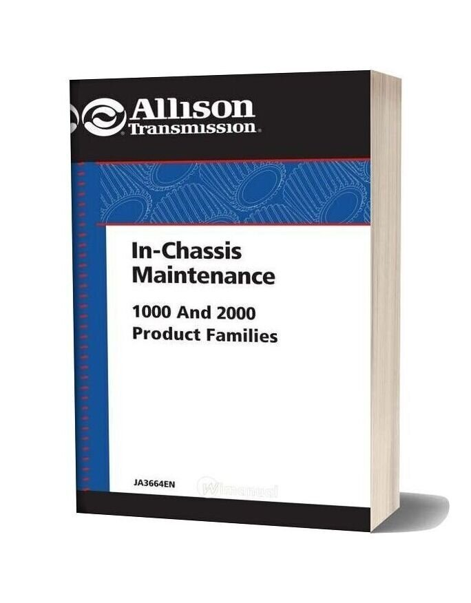 Allison 1000 2000 Product Families In Chassis Maintenance