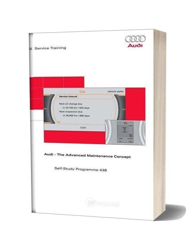 Audi The Advanced Maintenance Concept Service Training