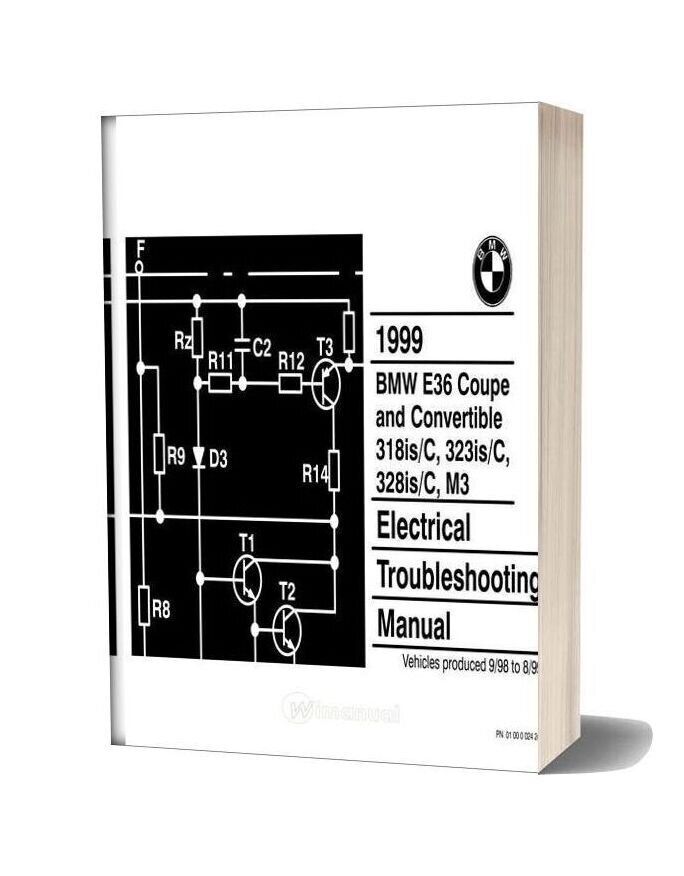 Bmw 318is C 323is C 328is C M3 1999 Electrical Troubleshooting Manual