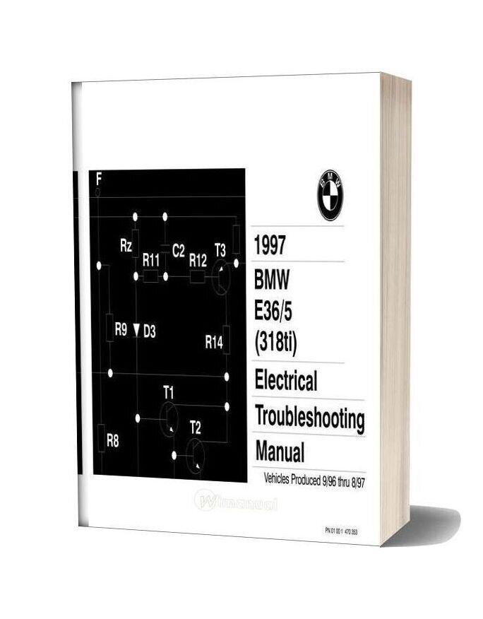 Bmw 318ti 1997 Electrical Troubleshooting Manual