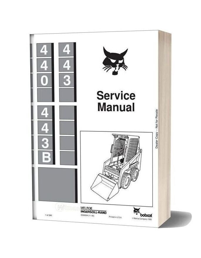 Bobcat 440 443 443b Skid Steer Loader 656669 Service Manual
