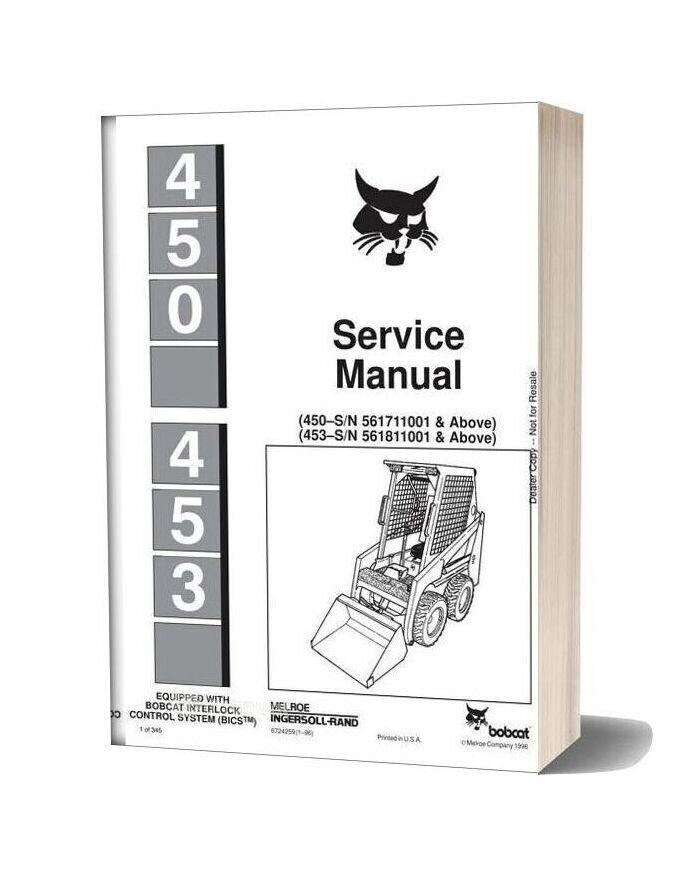 Bobcat 450 453 Skid Steer Loader 6724259 Service Manual