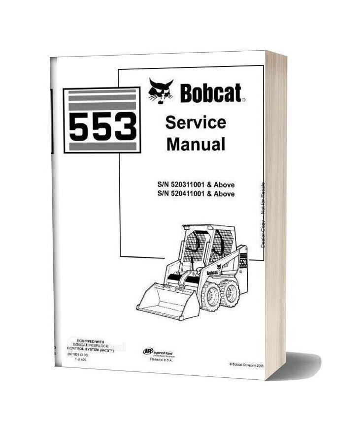 Bobcat 553 520311001 520411001 Service Manual