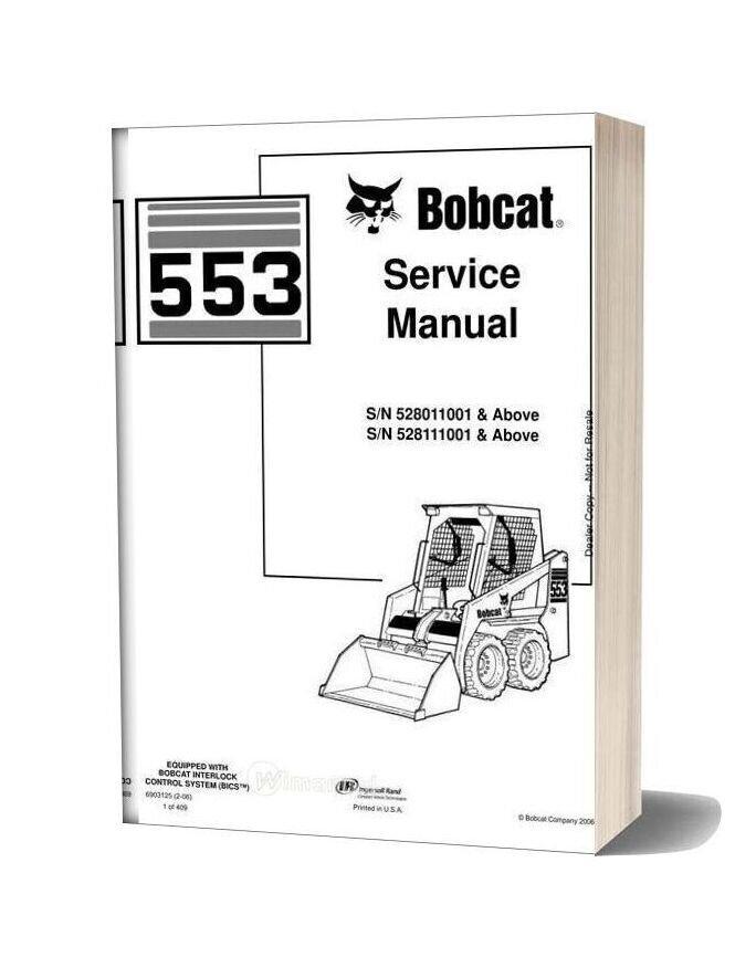 Bobcat 553 Service Manual 528011001 528111001