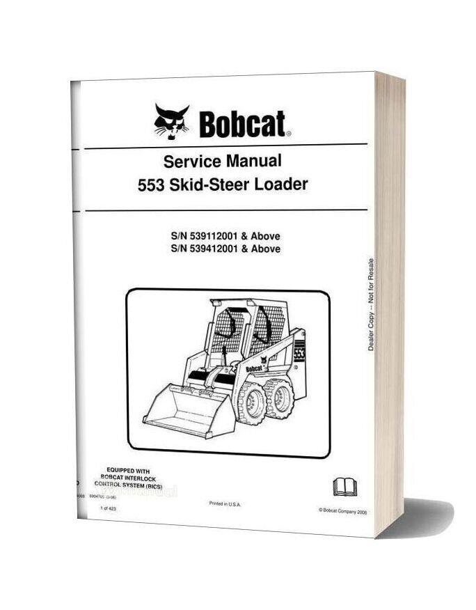 Bobcat 553 Skid Steer Loader Service Manual