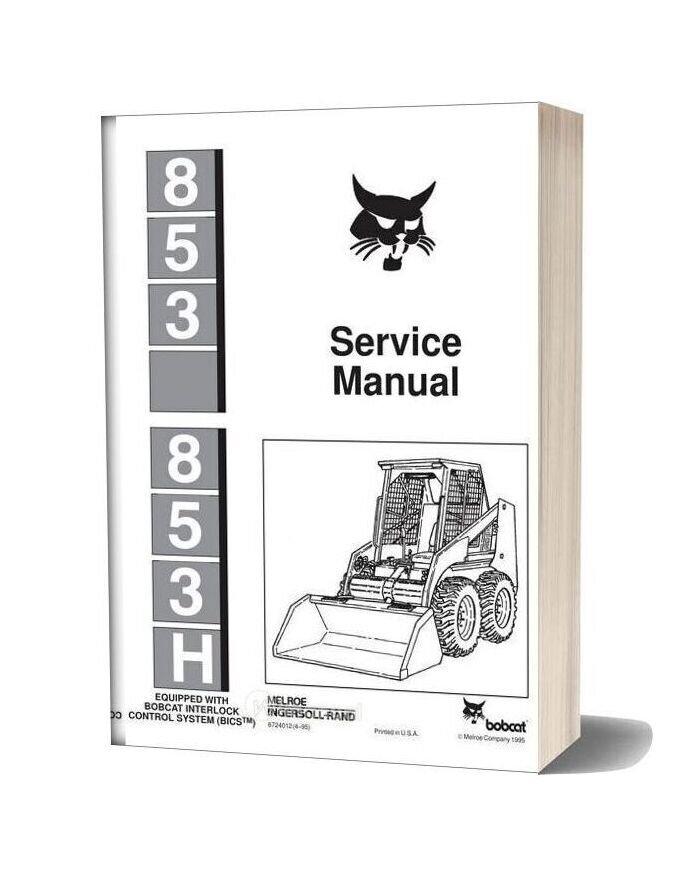 bobcat 853 wiring schematic bobcat 853 service manual  bobcat 853 service manual