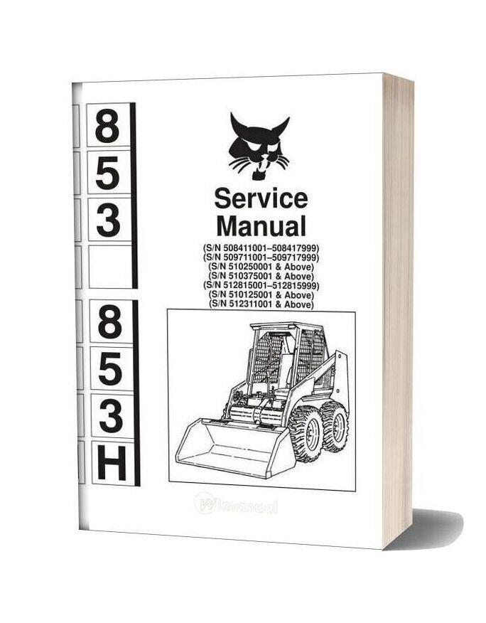 Bobcat 853 Servicemanual