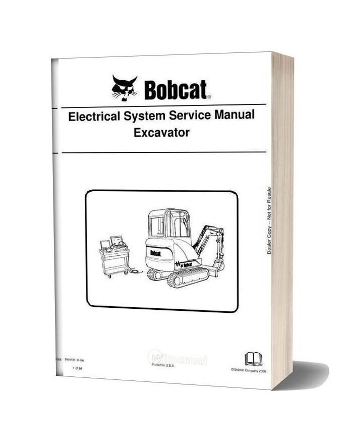 Bobcat Excavator Electrical 6901183 Service Manual 8 08
