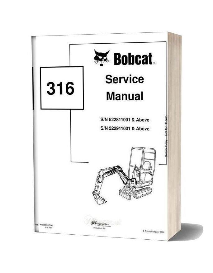 Bobcat Excavators 316 6902285 Service Manual 2 06