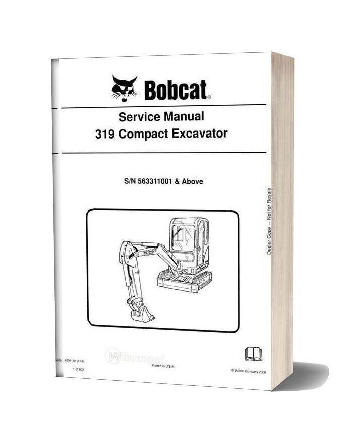 Bobcat Excavators 319 6904188 Service Manual 2 06