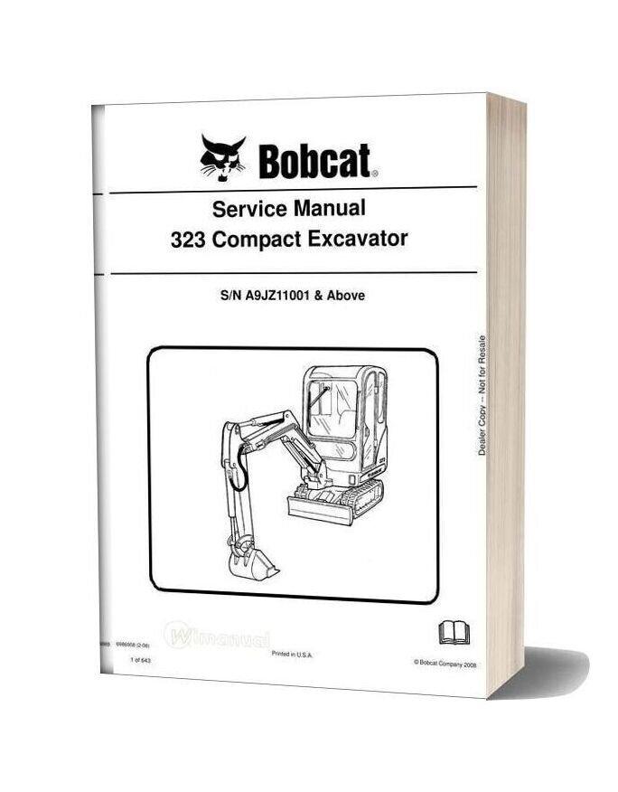 Bobcat Excavators 323 6986958 Service Manual 2 08