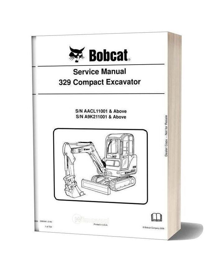 Bobcat Excavators 329 6986946 Service Manual 2 08