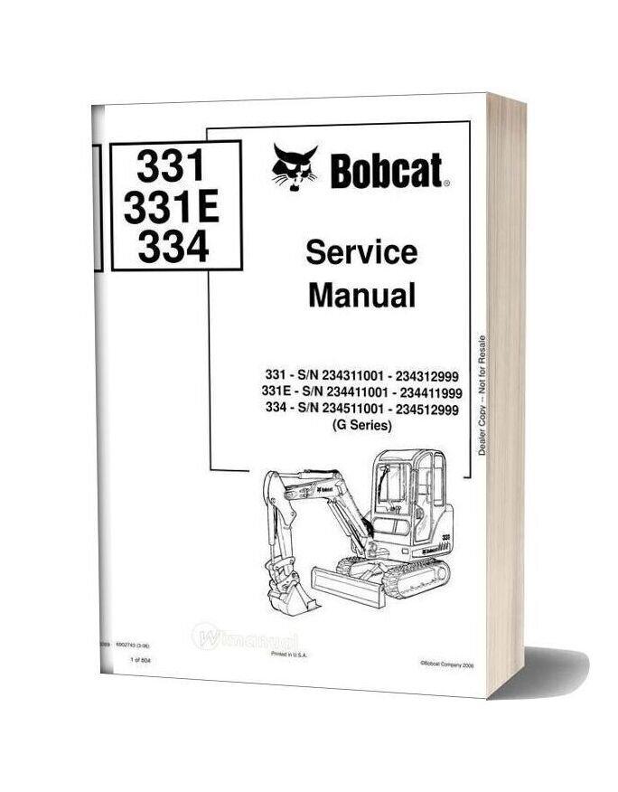 Bobcat Excavators 331 341 6902743 Service Manual 3 06