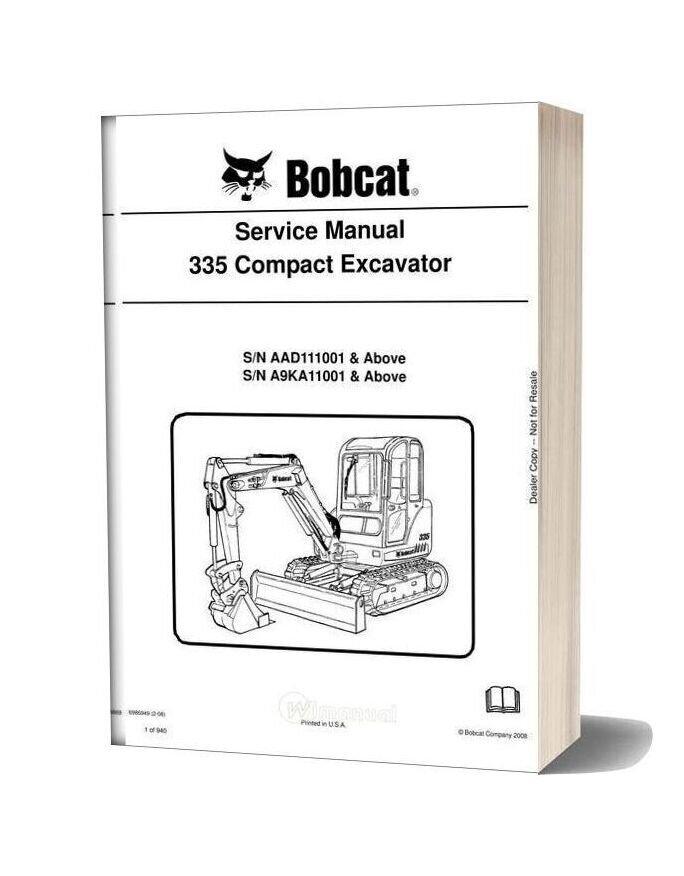 Bobcat Excavators 335 6986949 Service Manual 2 08