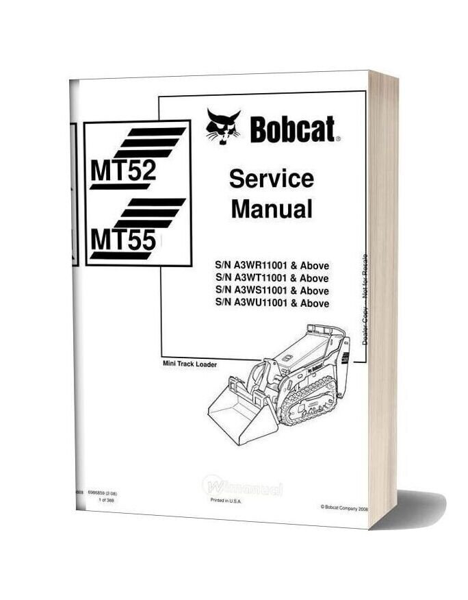 Bobcat Mt52 55 Sn A3wr11001 Service Manual