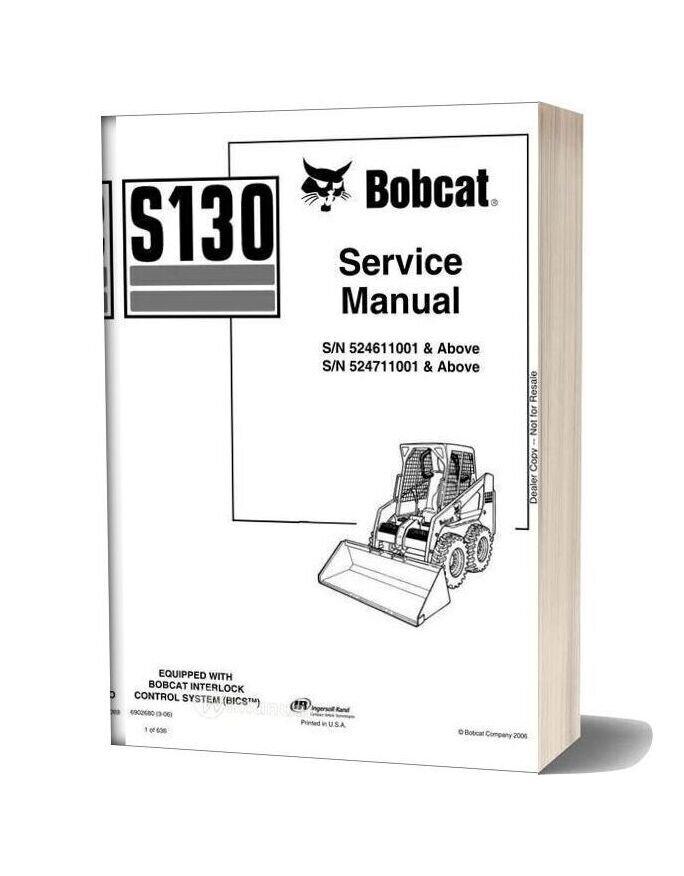 Bobcat S130 Skid Steer Loader Service Manual 6902680