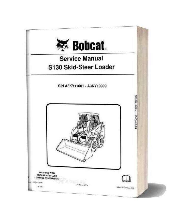 Bobcat S130 Skid Steer Loader Service Manual 6986565
