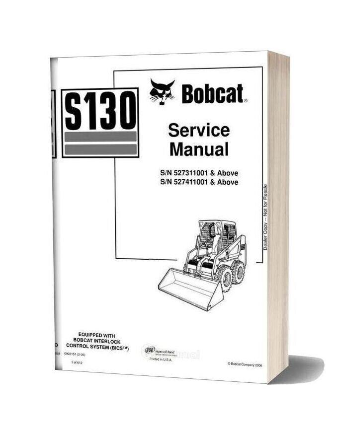 Bobcat S130b Skid Steer Loader Service Manual 6903151