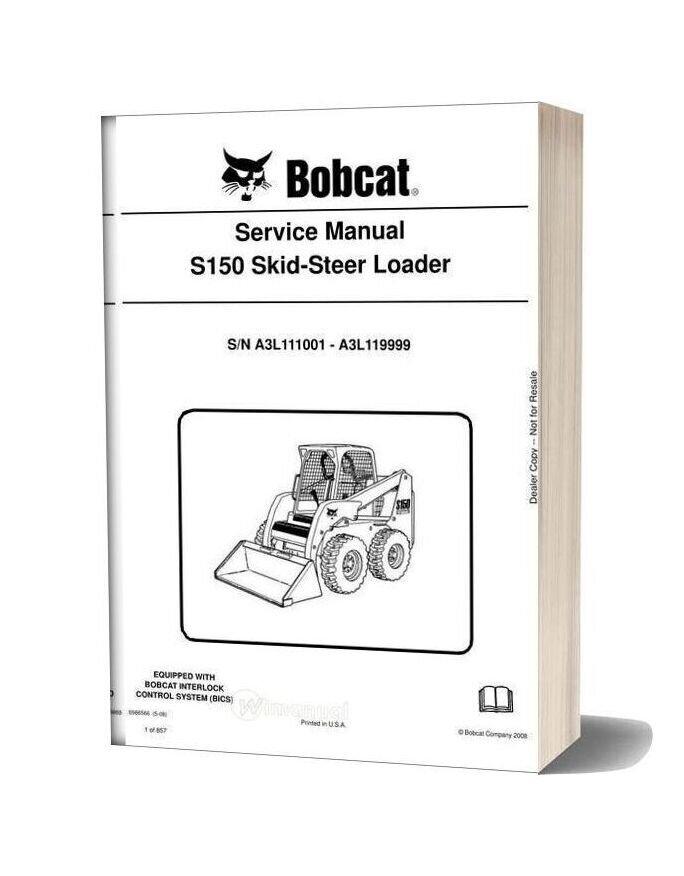 Bobcat S150 Skid Steer Loader Service Manual 6986566