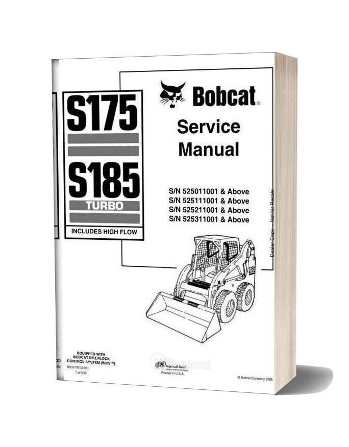 Bobcat S175 S185 Skid Steer Loader Service Manual 6902732