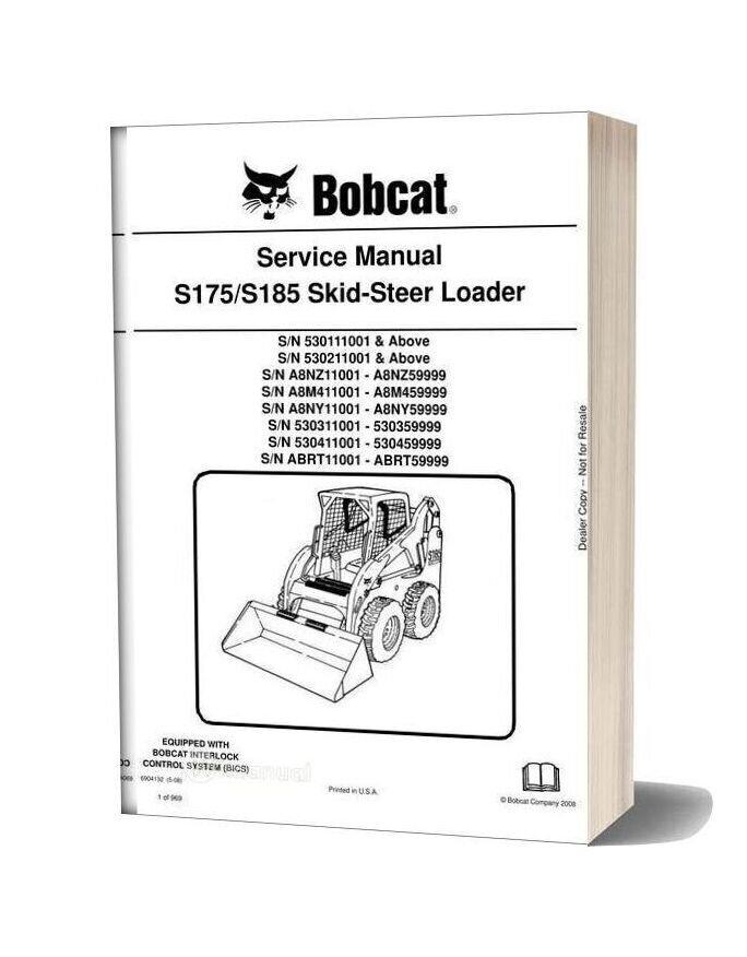 Bobcat S175 S185 Skid Steer Loader Service Manual 6904132