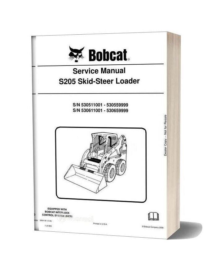 Bobcat S205 Skid Steer Loader Service Manual 6904138