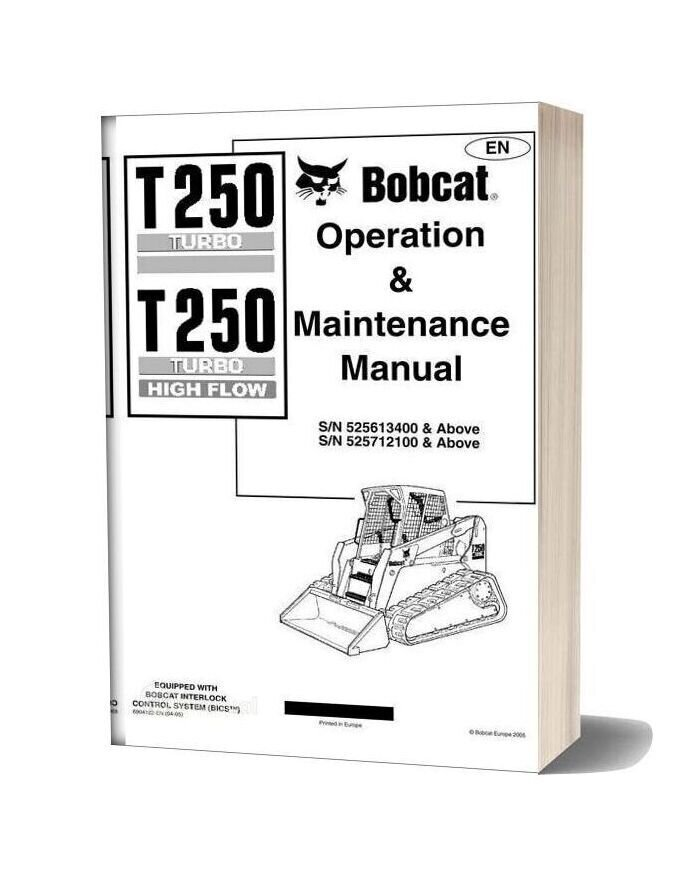 Bobcat T250 Operation Manual