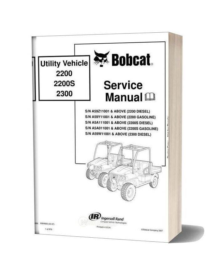 Bobcat Utility Vehicle 2200 2200s 2300 Service Manual