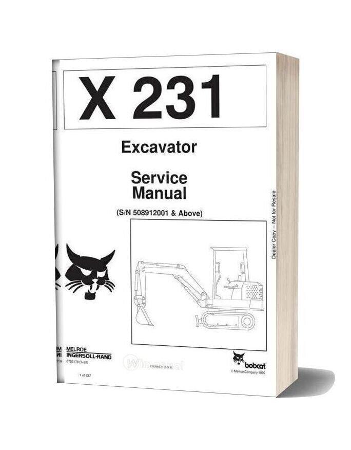 Bobcat X231 Excavator Service Manual Sn508912001