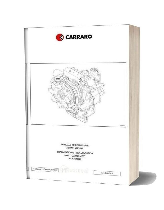Carraro Computerized Tlb2 4 Speed Transmission Repair Manual