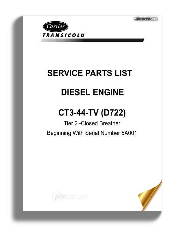 Carrier Ct3 44 Tv D722 Diesel Engine Service Parts List