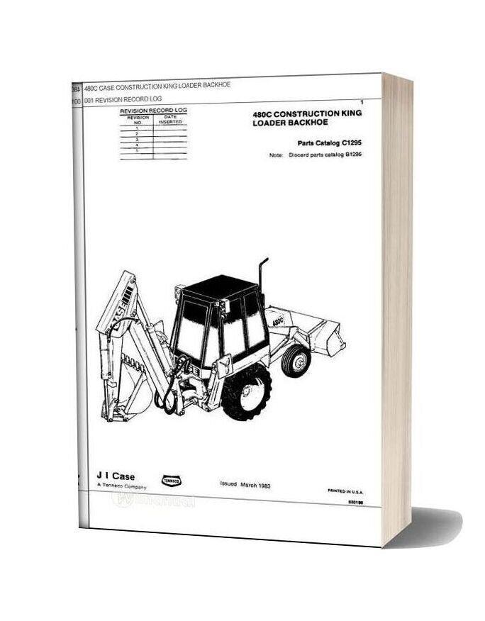 Case 480c Construction King Backhoe Parts Catalog