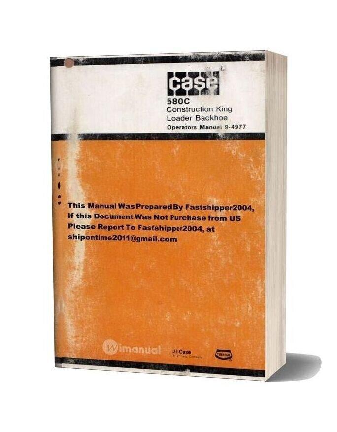 Case 580 C Operators Manual