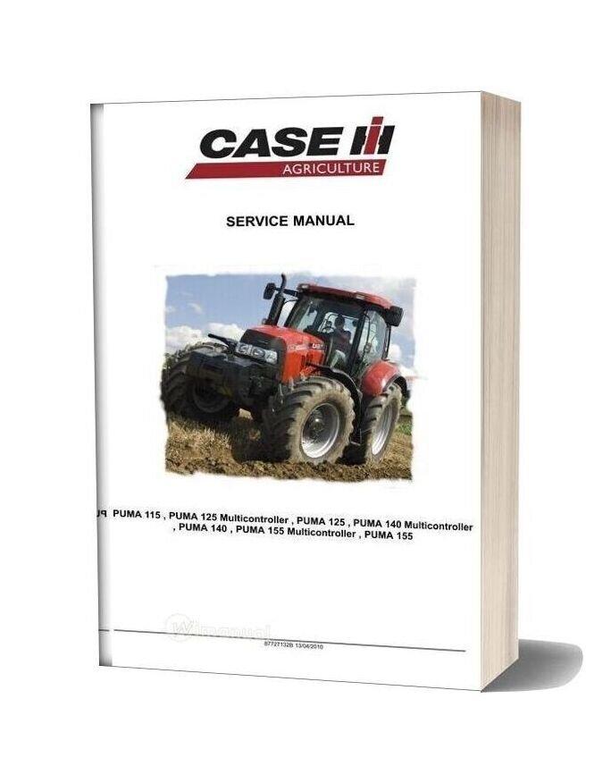 Case Agriculture Puma 115 125 140 155 Service Manual