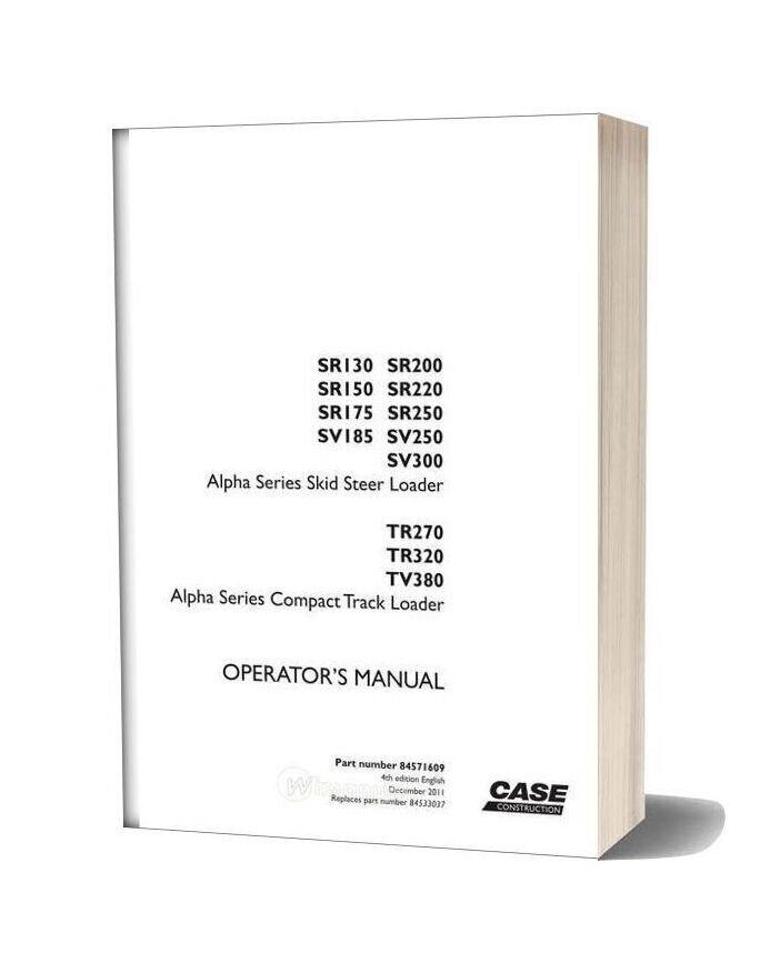 Case Alpha Series Skid Steer Loader Operator Manual