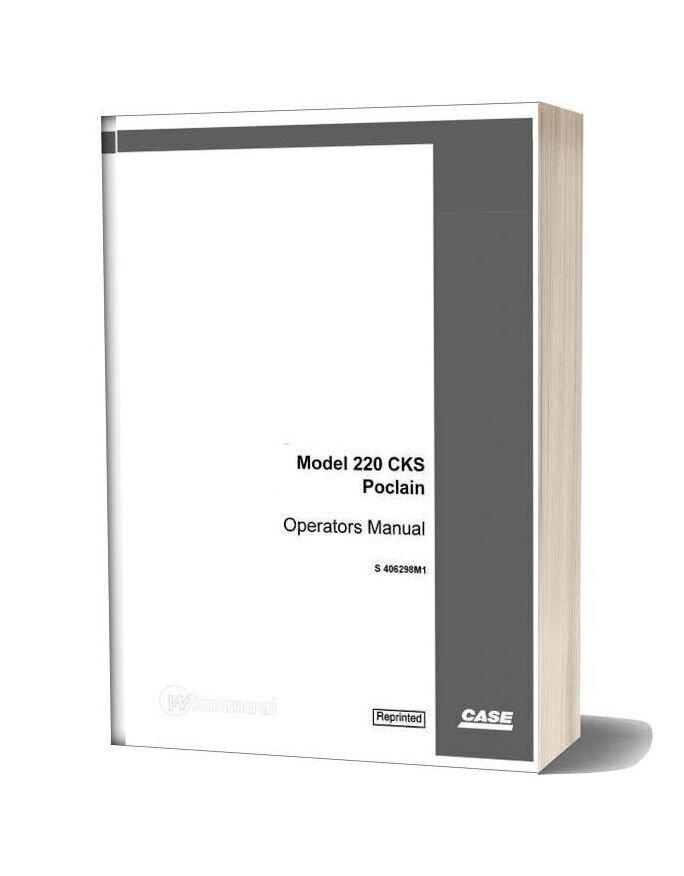 Case Crawler Excavator 220cks Operators Manual