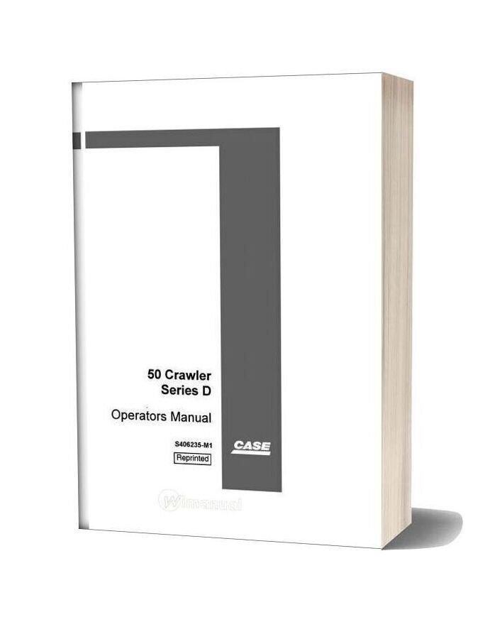 Case Crawler Excavator 50 D Series Operators Manual