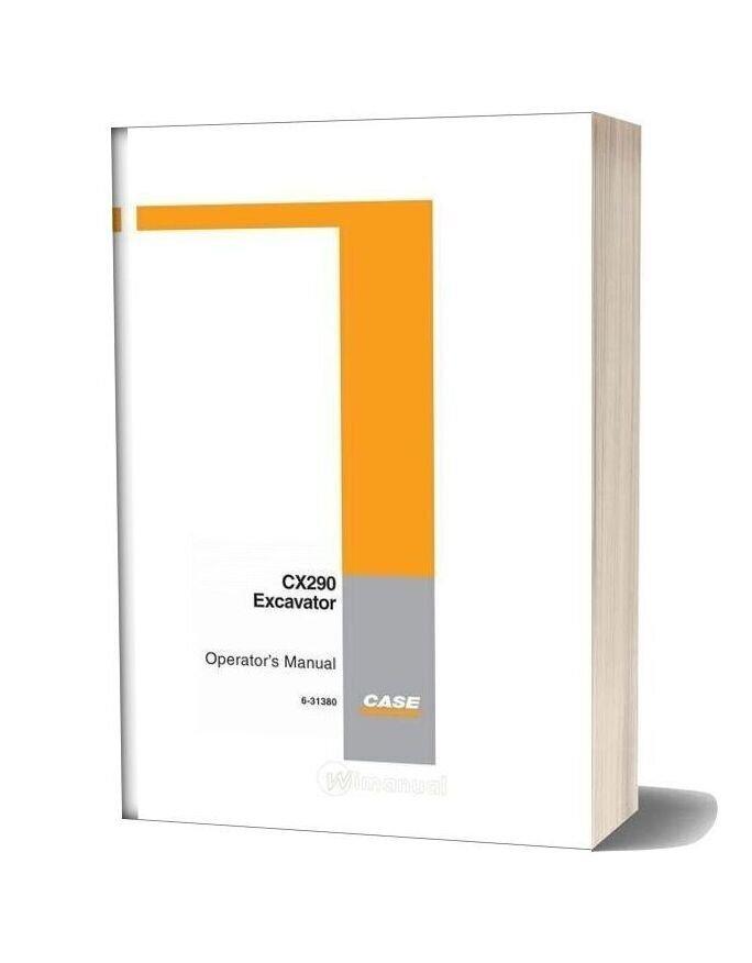 Case Crawler Excavator Cx290 Operators Manual
