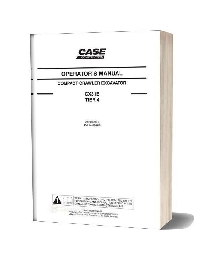 Case Crawler Excavator Cx31b Tier 4 Operators Manual