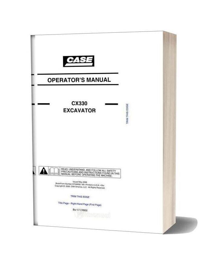 Case Crawler Excavator Cx330b Operators Manual