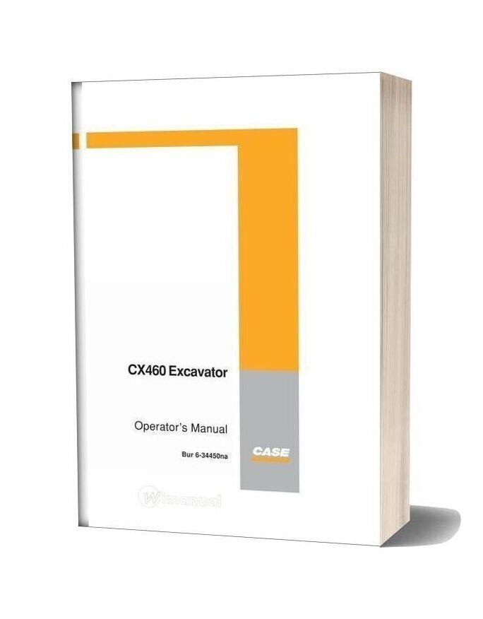 Case Crawler Excavator Cx460 Operators Manual