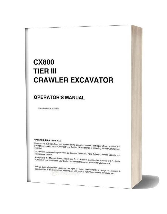Case Crawler Excavator Cx800b Operators Manual