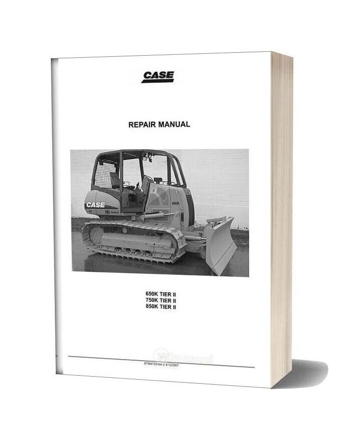 Case Dozers 650k 750k 850k Tier 2 Service Manual