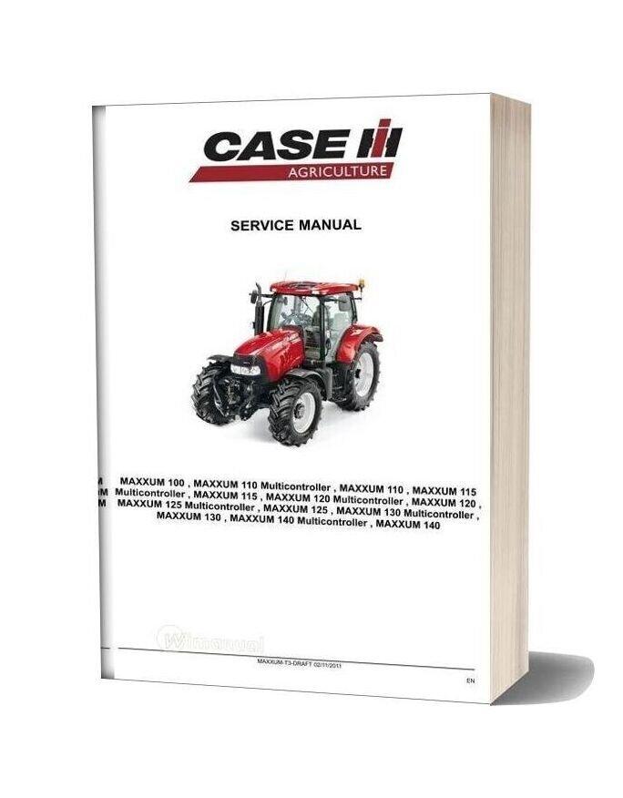 Case Maxxum Tractors Workshop Service Manual