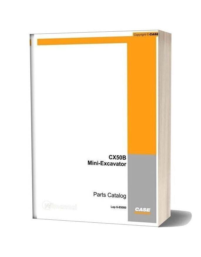 Case Mini Excavator Cx50b Parts Catalog